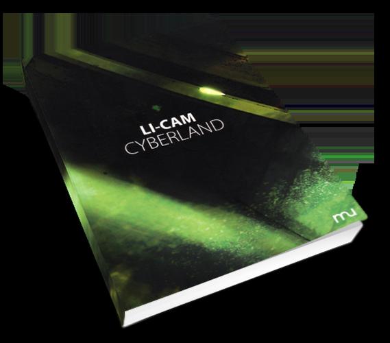 Cyberland, Li-Cam, Éditions Mü éditions