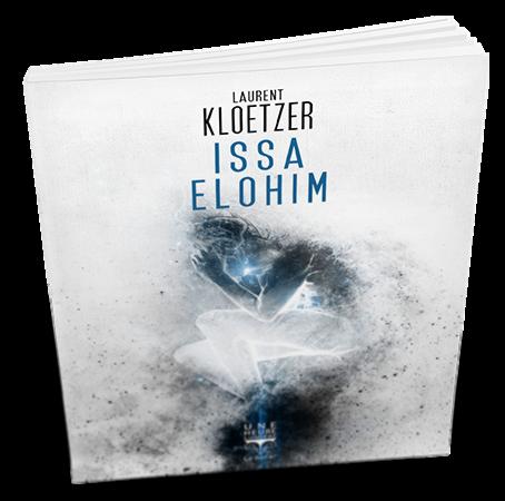 Issa Elohim, Laurent Kloetzer, Éditions Le Bélial'