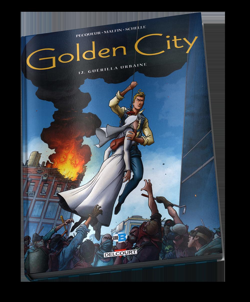 Golden City - Guérilla urbaine - Tome 12 – © Éditions Delcourt, 2017 – © Daniel Pecqueur, Nicolas Malfin et Pierre Schelle, 2017