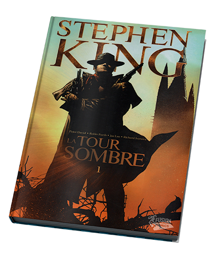 La Tour Sombre – Tome 1 – © Éditions Panini/Soleil, 2008-2012 – © Stephen King, Peter David, Robin Furth, Jae Lee, Richard Isanove, 2007-2012