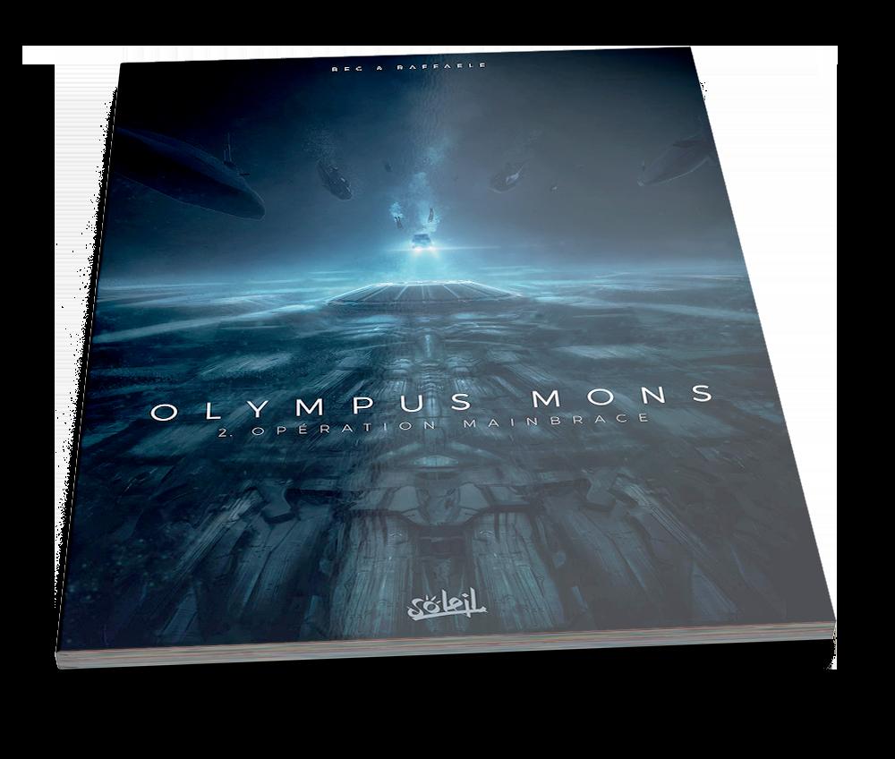 Olympus Mons – Opération Mainbrace – © Éditions Soleil, 2017 – © Christophe Bec, Stefano Raffaele, 2017– © Couverture : Pierre Loyvet, 2017