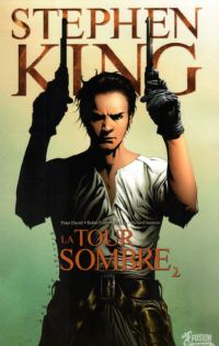 La Tour Sombre © Éditions Panini/Soleil, 2008-2012 – © Stephen King, Peter David, Robin Furth, Jae Lee, Richard Isanove, 2007-2012