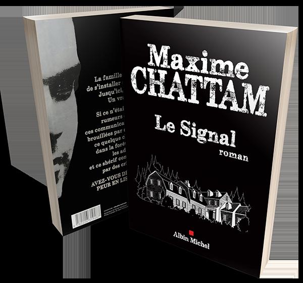 Le Signal, Maxime Chattam, Éditions Albin Michel