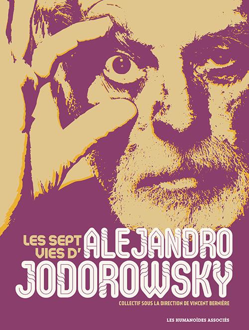 Les Sept Vies dAlejandro Jodorowsky