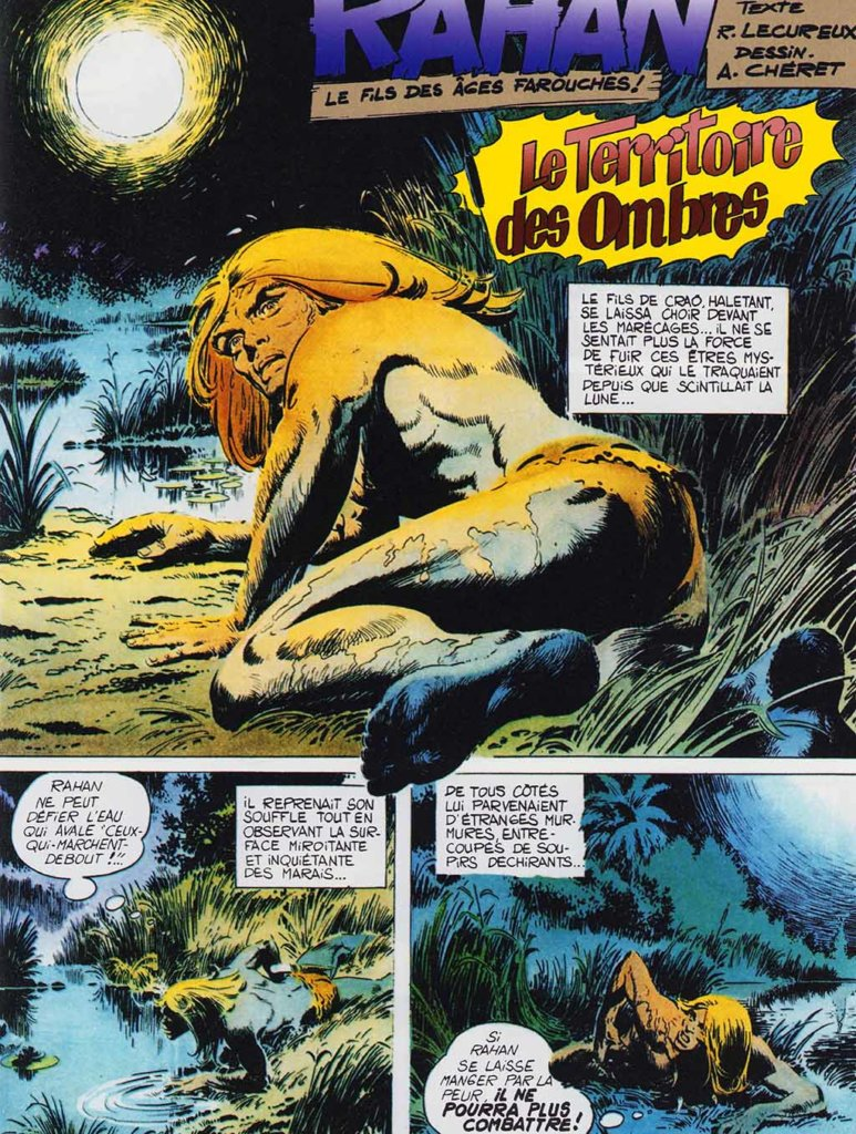 Rahan – Le Territoire des Ombres – Tome 4 — © Éditions Soleil, 2019 — © Roger Lécureux et André Chéret, 1971