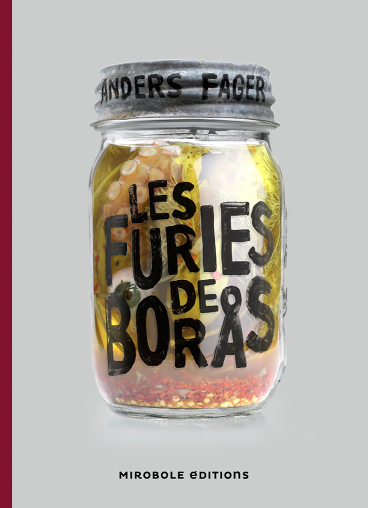 Les Furies de Borås — © Éditions Mirobole Éditions, 2013 — © Anders Fager, 2009 — Traduction Carine Bruy