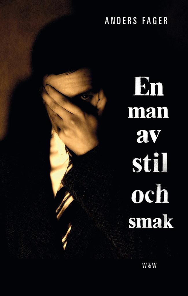 En man av stil och smack — © Éditions Wahlstöm & Wistrand, 2014 — © Anders Fager, 2014