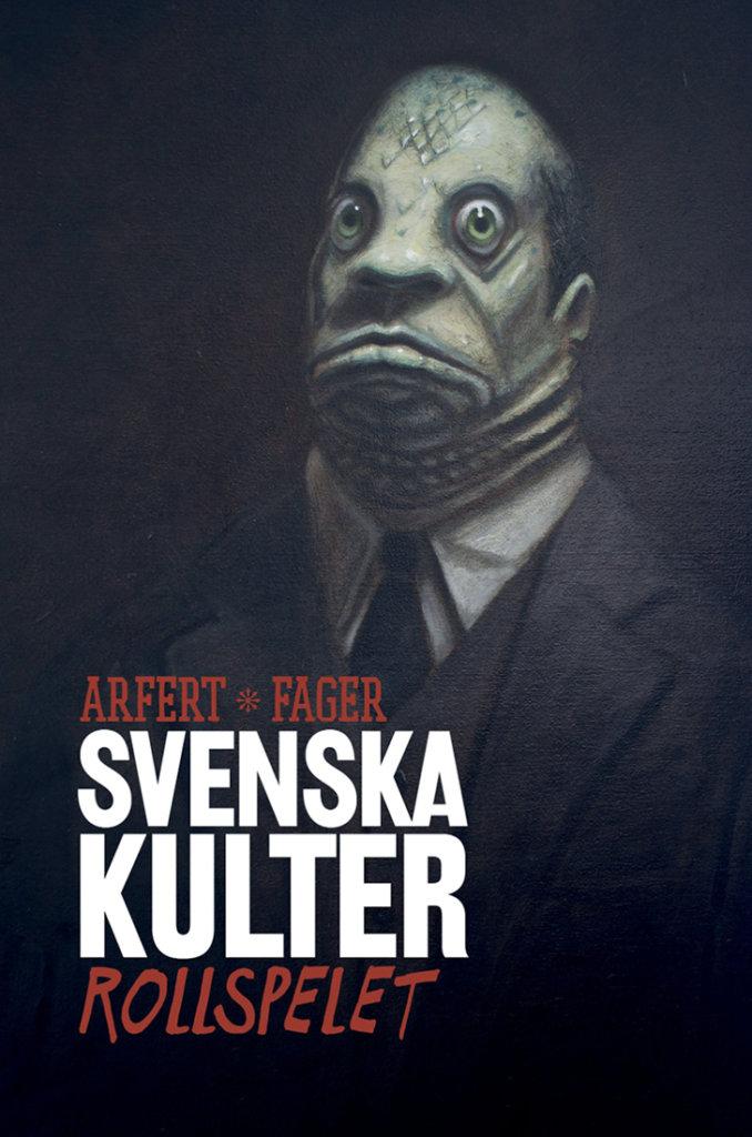 Svenska kulter — © Éditions Saga Games, 2014 — © Tomas Arfert & Anders Fager, 2014