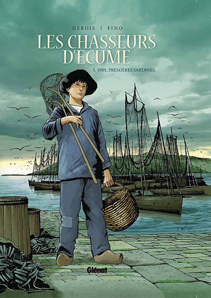 Les Chasseurs d'écume – Tome1: 1901, premières sardines — François Debois — Serge Fino — © Éditions Glénat2011 — © François Debois2011 — © Serge Fino2011