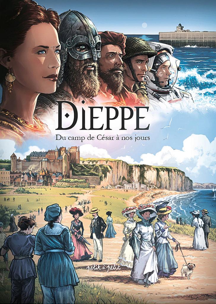 Dieppe — Collectif — Serge Fino — © Éditions Petit à Petit 2018 — © Les Auteurs2018 — © Serge Fino2018