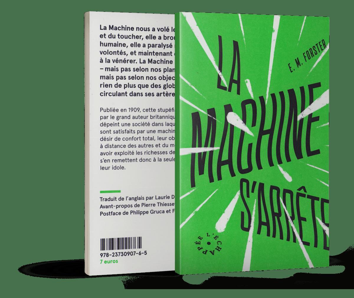 La Machine s'arrête, Edward Morgan Forster, Éditions L'Échappée