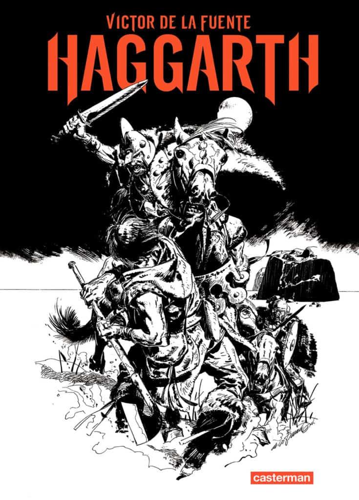 Haggarth — © Éditions Casterman, 2013 — © Victor de la Fuente, 1978