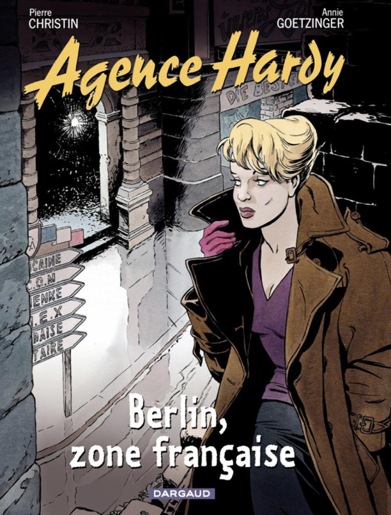 Agence Hardy — Berlin, zone française — Scénario © Pierre Christin2008 — Dessin et Couleur © Annie Goetzinger2008 — Éditions Dargaud2008