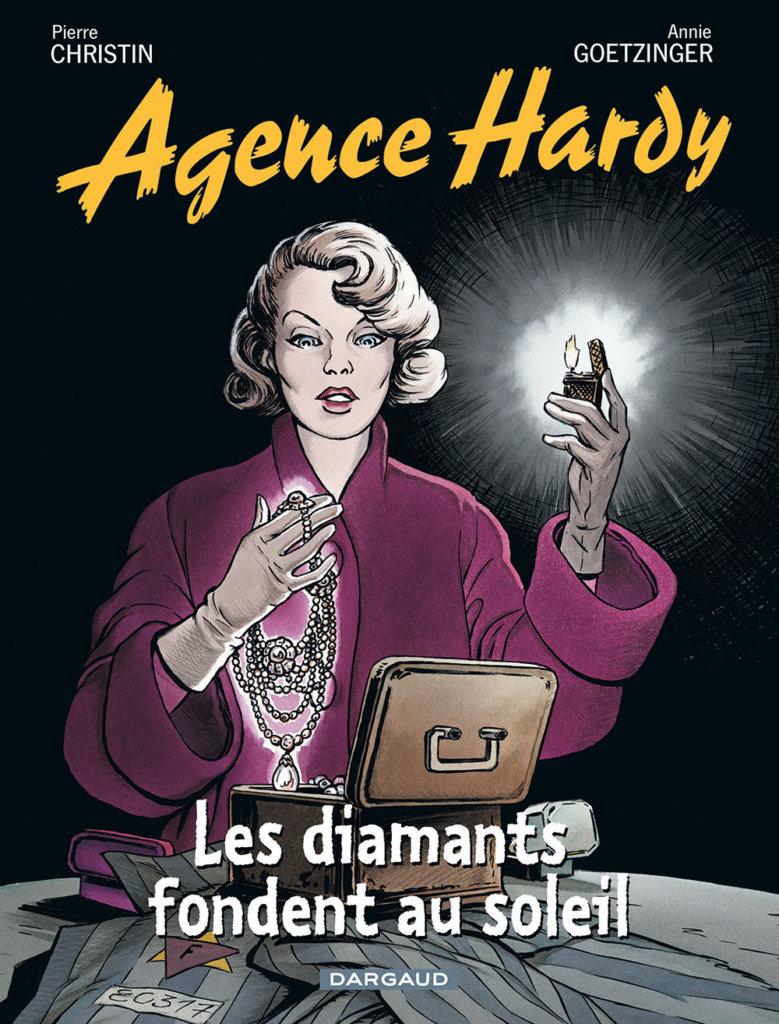Agence Hardy — Les Diamants fondent au soleil — Scénario © Pierre Christin2012 — Dessin et Couleur © Annie Goetzinger2012 — Éditions Dargaud2012