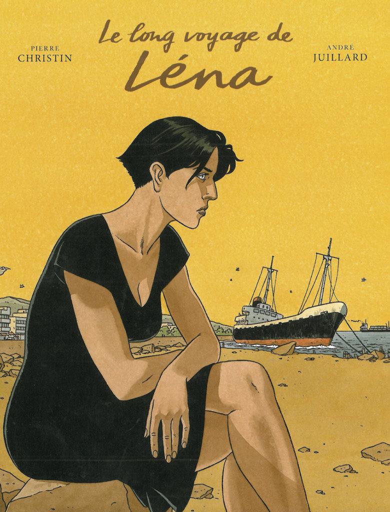 Le Long Voyage de Léna — Scénario © Pierre Christin2006 — Dessin et Couleur © André Juillard2006 — Éditions Dargaud2006